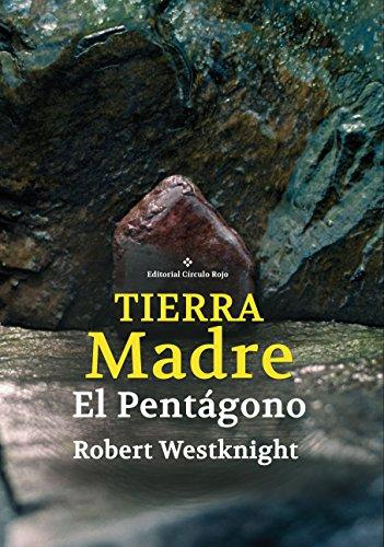 Tierra Madre. El Pentágono por Robert Westknight