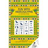 Fun with Hieroglyphs by Catherine Roehrig (1997-10-27)
