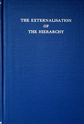 The Externalisation of the Hierarchy by Alice A. Bailey (1957-06-01)