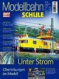 MEB Modellbahn Schule Nr. 20 - Unter Strom - Oberleitungen im Modell - ModellEisenBahner Bild