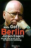 Engert: Mein Gott, Berlin