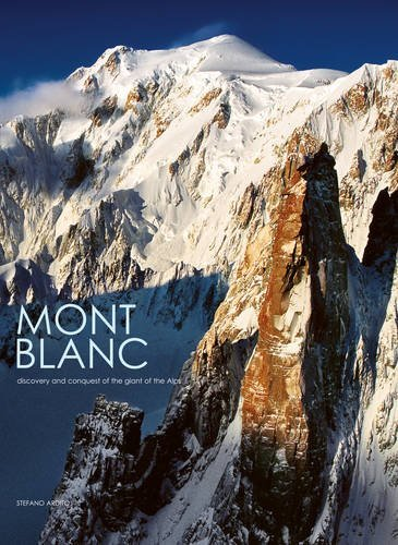 mont-blanc-discovery-and-conquest-by-stefano-ardito-2012-04-27