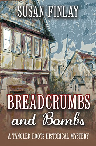 Breadcrumbs and Bombs (Tangled Roots Book 1) (English Edition)