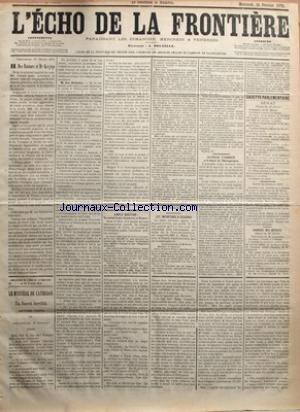ECHO DE LA FRONTIERE (L') [No 9582] du 26/02/1879 - MM. DES ROTOURS ET DE KERJEGU - N'YAURAIT-IL PLUS DE PAUVRE EN FRANCE - LA PRESSE ETRANGERE ET LA LIBERTE DE L'ENSEIGNEMENT - FEUILLETON / LE MYSTERE DE CATHERON PAR A. FLEMING par Collectif