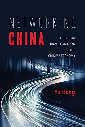 networking-china-the-digital-transformation-of-the-chinese-economy-geopolitics-of-information