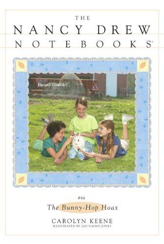The Bunny-Hop Hoax (Nancy Drew Notebooks (Pb)) -
