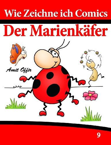 cs - Der Marienkäfer: Zeichnen Bücher: Zeichnen für Anfänger Bücher (Marienkäfer-comic)