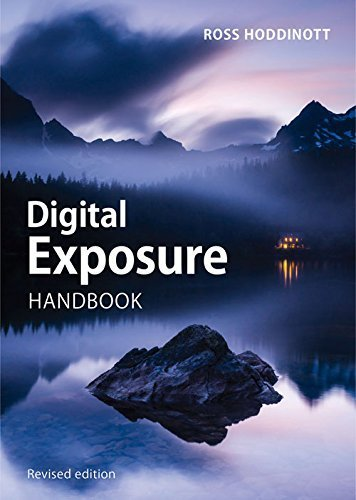 Digital Exposure Handbook Revised edition by Hoddinott, Ross (2015) Paperback