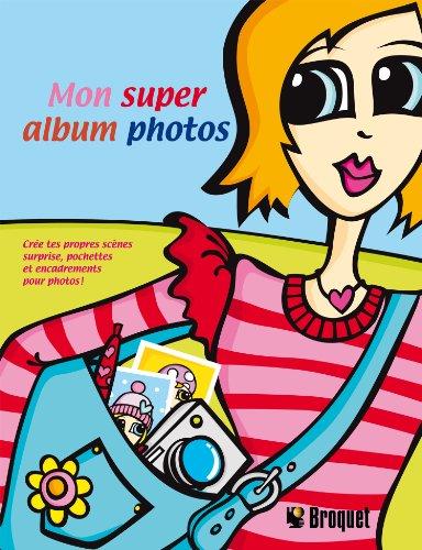 Mon super album photos