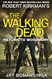 Return to Woodbury (The Walking Dead Book 8) (English Edition)