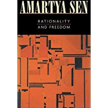 Rationality and Freedom by Amartya Sen (2004-03-30)