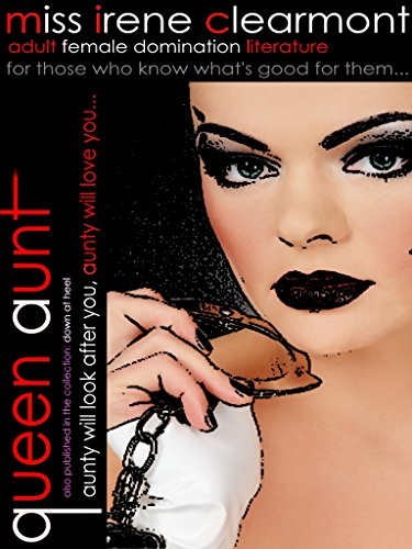 Queen Aunt Femdom From The 1970s English Edition Ebook Miss