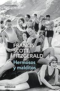 Hermosos y malditos par Francis Scott Fitzgerald