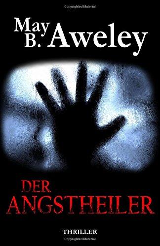 Buchseite und Rezensionen zu 'Der Angstheiler' von May B. Aweley