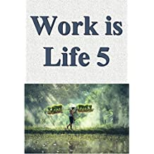 Work is life 05 (Japanese Edition)