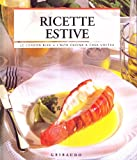 Scarica Libro Ricette estive Ediz illustrata (PDF,EPUB,MOBI) Online Italiano Gratis