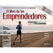El libro de los emprendedores: Todo lo que necesitas saber para transformar tu idea en negocio y hacer crecer tu propia empresa