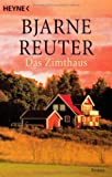 Das Zimthaus - Bjarne Reuter