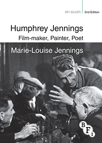 Humphrey Jennings: Film-maker, Painter, Poet (BFI Silver)