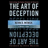 The Art of Deception: Controlling the Human Element of Security