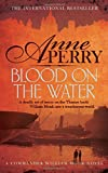 Blood on the Water (William Monk 20)