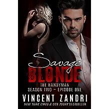 Savage Blonde: The Handyman Season 2, Episode I