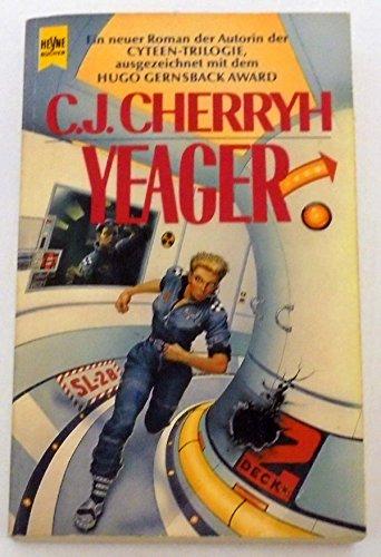 Yeager. Ein Roman aus dem Pell-Zyklus