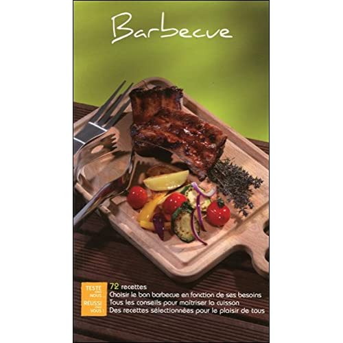 Barbecue - 72 recettes