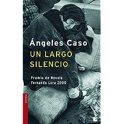 Un largo silencio (Booket Logista) Premio Fernando Lara 2000