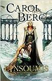 Les Livres des rai-kirah, tome 2 : L'Insoumis de Carol Berg ( 15 septembre 2009 )