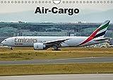 Air-Cargo (Wandkalender 2018 DIN A4 quer): Frachtflugzeuge auf der Rollbahn (Monatskalender, 14 Seiten ) (CALVENDO Mobilitaet) [Kalender] [Apr 01, 2017] Heilscher, Thomas