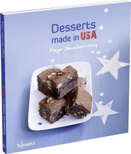 Desserts made in USA par Maya Barakat-Nuq, Sandra Schumann