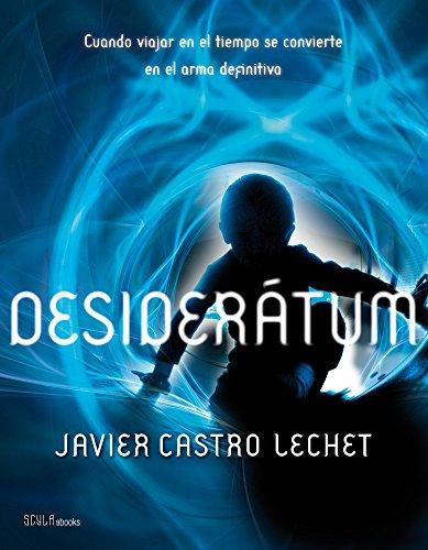 Desiderátum por Javier Castro Lechet