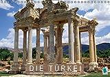 Die Türkei: Zeugnisse einer großen Geschichte (Wandkalender 2016 DIN A4 quer): Archäologische Stätten in der Türkei – Spuren der Geschichte (Monatskalender, 14 Seiten ) (CALVENDO Orte)