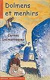 Dolmens et menhirs. Carnac, Locmariaquer