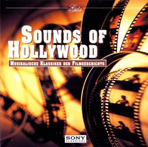Sounds Of Hollywood (Musikalische Klassiker der Filmgeschichte)