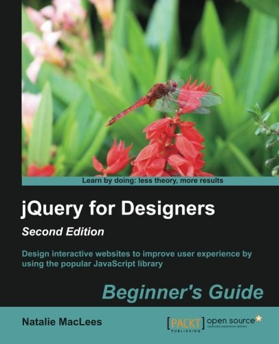 jQuery for Designers : Beginners Guide, 2nd Edition by MacLees, Natalie (2014) Paperback