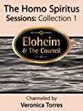 The Homo Spiritus Sessions: Collection 1 (COLLECTION: Homo Spiritus Sessions) (English Edition)