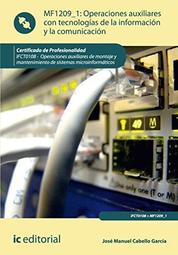 Operaciones auxiliares con Tecnologías de la Información y la Comunicación. IFCT0108