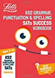 KS2 English Grammar, Punctuation and Spelling SATs Practice Workbook: 2019 tests (Letts KS2 Revision Success)