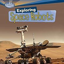 Exploring Space Robots