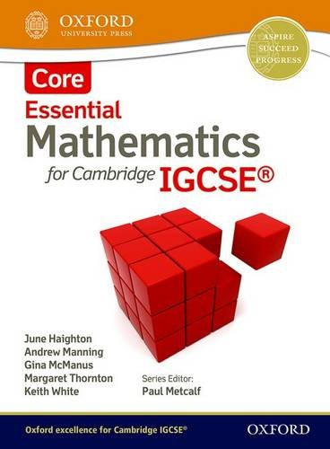 Essential mathematics for Cambridge IGCSE. Core. Per le Scuole superiori. Con espansione online