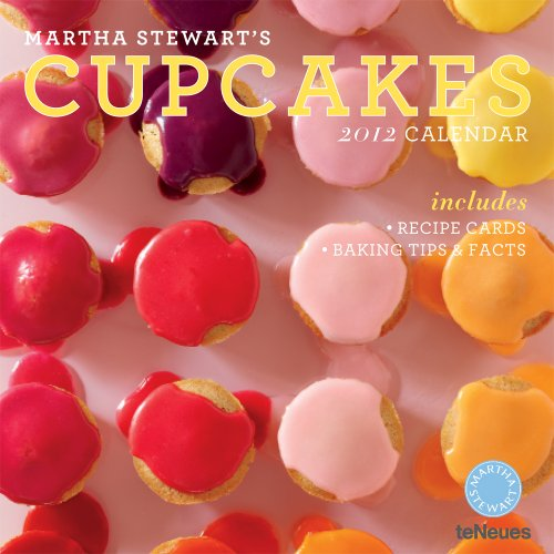 Martha Stewart's Cupcakes 2012 Calendar: Includes Recipe Cards-baking Tips & Facts
