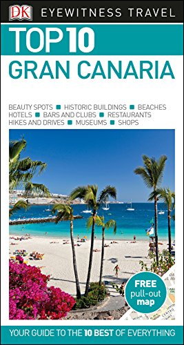 Top 10 Gran Canaria (DK Eyewitness Travel Guide)