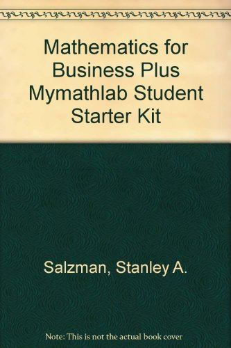 Mathematics for Business plus MyMathLab Student Starter Kit