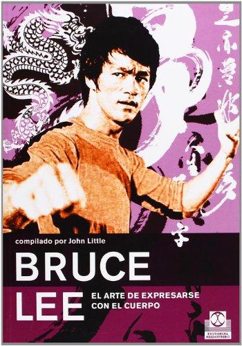 Bruce lee. El arte de expresarse (Artes Marciales) por Bruce Lee