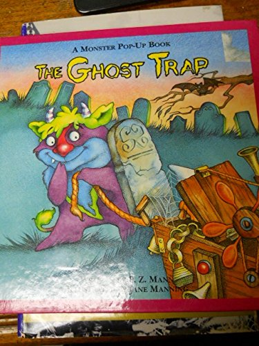 The ghost trap (A monster pop-up book)