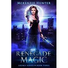 Renegade Magic (Legacy Series Book 3)