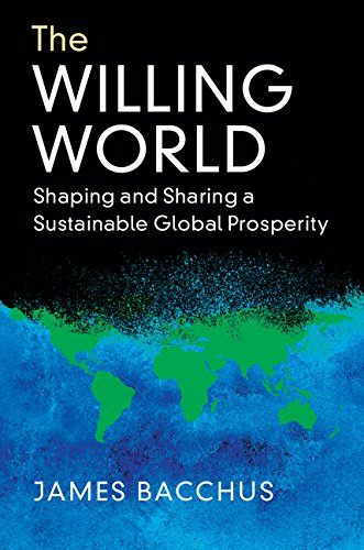 The Willing World: Shaping and Sharing a Sustainable Global Prosperity (English Edition)