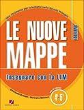 Le nuove mappe. Insegnare con la LIM. Italiano. Per la 4ª e 5ª classe elementare. Con CD-ROM